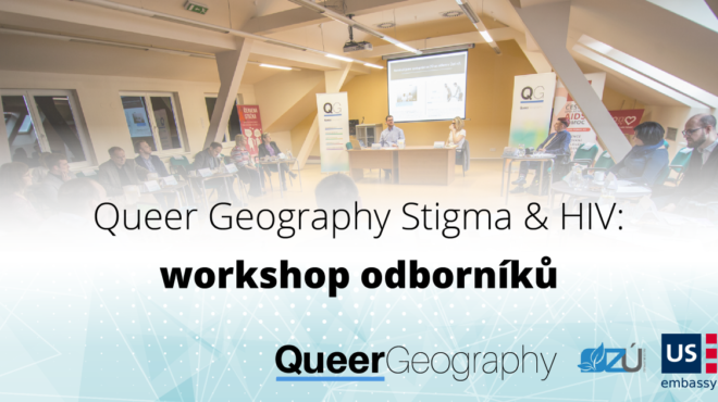 Závěrečný workshop projektu Queer Geography: Stigma & HIV